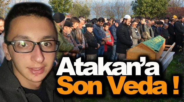 Atakan'a Son Veda !