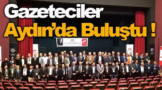Gazeteciler Aydın'da Toplandı !