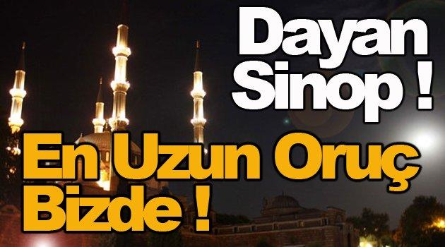 Ramazanın İlk Günü En Uzun Oruç Sinop'ta Tutulacak