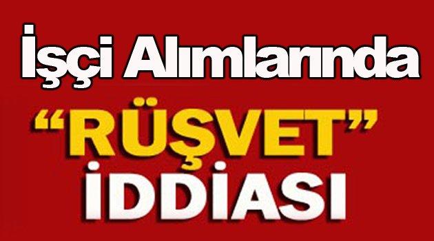 Sinop'ta işçi alımlarında rüşvet iddiası!