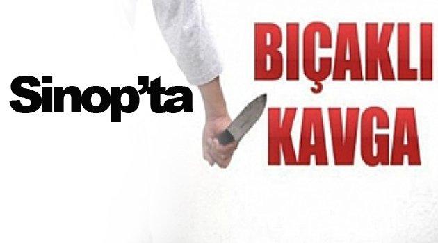 Sinop'ta bıçaklı kavga: 3 yaralı