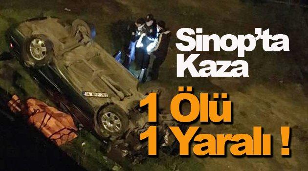Sinop'ta otomobil devrildi: 1 ölü, 1 yaralı