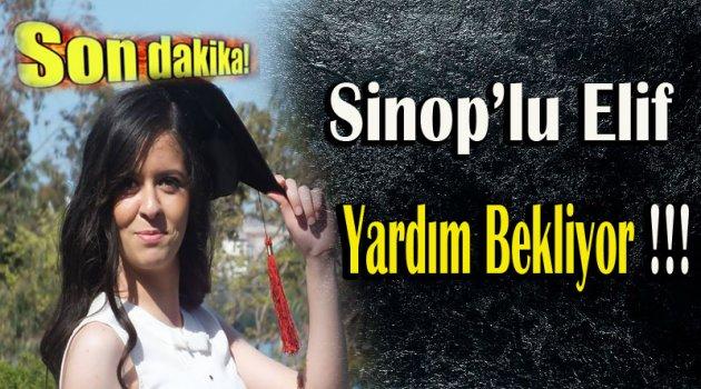 Sinop'lu Elif Yardım Bekliyor !!!
