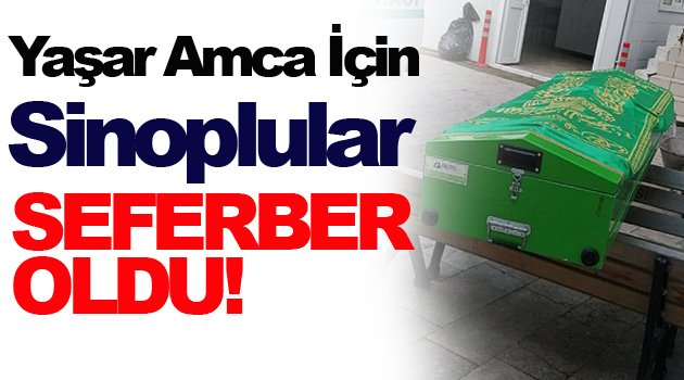 Sinoplu, Yaşar Amca İçin Bir Araya Geliyor!