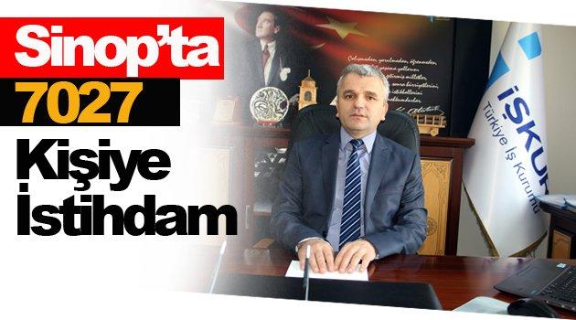 Sinop'ta 7 bin 27 kişiye istihdam sağlandı