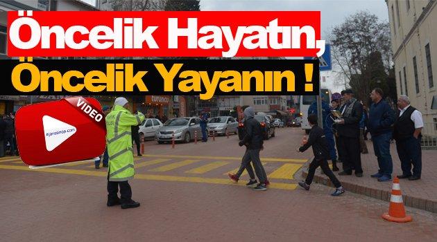 Sinop'ta yayalara öncelik verilmesi amacıyla etkinlik düzenlendi.