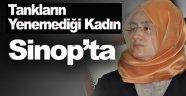 15 Temmuz Gazisi Safiye Bayat Sinop'ta !