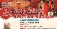 27 Aralık'ta Sinop sokakları Dolacak, Taşacak !!!