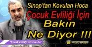 Sinop'tan  Kovulan Hoca Bakın Ne  Diyor