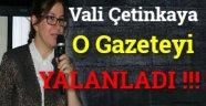 Vali O Gazeteyi Yalanladı !!!