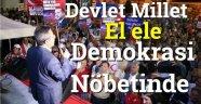 Devlet Millet Ele ele Demokrasi Nöbetinde