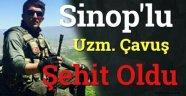 Sinop'lu Uzman Çavuş Şehit Oldu