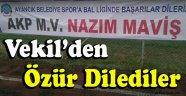 AKP Pankartı İçin Özür Dilediler