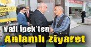 Vali İpek'ten Anlamlı Ziyaret