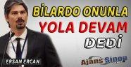 Bilardo Sinop'lu Başkan İle Yola Devam Dedi