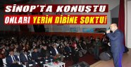 Döngeloğlu Sinop'ta Sert Konuştu!