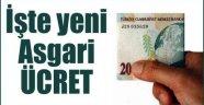 İşte Yeni Asgari Ücret Miktarı!
