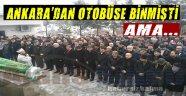 Ankara'dan Otobüse Bindi Ama...