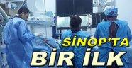 Sinop'ta İlk Anjiyo Başarıyla Gerçekleştirildi