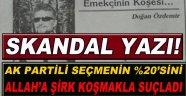 Veterinerden Skandal Yazı; AK Parti'li Seçmeni Şirk Koşmakla Suçladı!