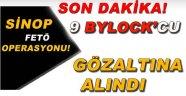 Sinop'ta 9 ByLock'cu gözaltına alındı