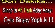 Sinop'ta AK Parti Aday Adayı Öyle Bir Şey Yaptı ki !!!