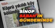 Sinop Sabah'ın Gündeminde!