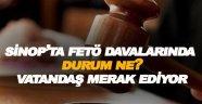 Vatandaş Sinop'taki Fetö Davalarını merak ediyor