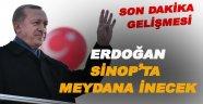 Erdoğan Sinoplularla Meydanda Buluşacak!
