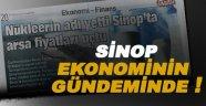 Mutlu Kent Sinop Ülke Ekonomisinin Gündeminde!