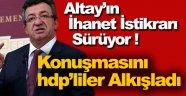 CHP'li Altay'ın İhanet İstikrarı Sürüyor !