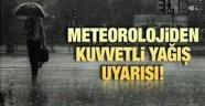 Meteorolojiden sağanak yağış uyarısı !