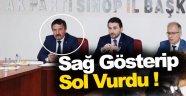 AK Parti'li Başkan Yardımcısı Sağ Gösterip Sol Vurdu !