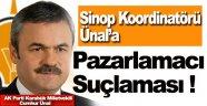 AK Parti Sinop Koordinatörüne 'Pazarlamacı' Suçlaması !
