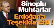 Sinoplu muhtarlardan Cumhurbaşkanı Erdoğan'a teşekkür