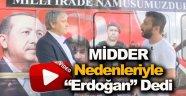 MİDDER Nedenleriyle Erdoğan'a Destek Verdiklerini Duyurdu !