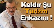 Vatandaşlar Tosun'a Seslendi, Kaldır Şu Turizm Enkazını !