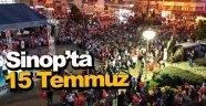 Sinop'ta 15 Temmuz