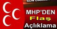 MHP'DEN FLAŞ AÇIKLAMA; KURUMSAL OLARAK EYLEME KATILMADIK