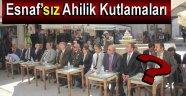 ESNAFSIZ AHİLİK HAFTASI KUTLAMALARI !!!