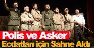 Polis ve askerler Çanakkale Zaferi için sahneye çıktı