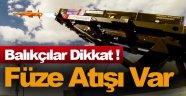 Karadeniz'de roket ve füze atışı yapılacak