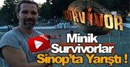 Sinop'ta Miniklere Survivor Yarışması !