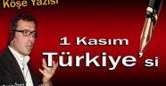 1 KASIM TÜRKİYE' Sİ