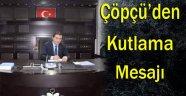 AK Parti Sinop İl Başkanı Ali Çöpçü'nün Kutlama Mesajı