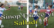 Sinop Düzce'yi Salladı !!!