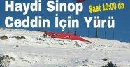 Haydi Sinop Ceddin İçin Yürü !!!