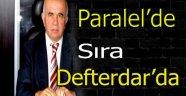 Paralel Operasyonunda  Sıra Defterdar'da !!!