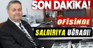 Avukat Gülenç Ofisinde Saldırıya Uğradı!