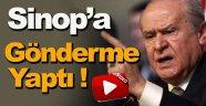 Bahçeli'den AK Parti Sinop Adaylarına Gönderme !